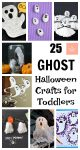 25 Ghost Halloween Crafts for Toddlers