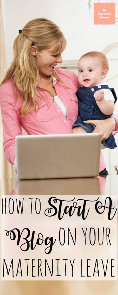 If you want to start a blog, but feel like you don't have the time, start a blog on maternity leave!
