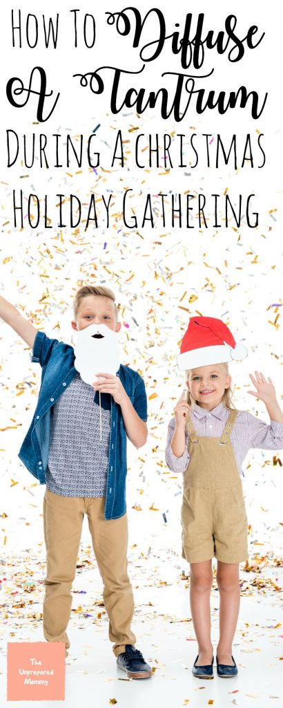 Christmas parties can be a lot of commotion for some kids. Learn how to diffuse a tantrum at a Christmas holiday gathering so everyone can enjoy themselves. #christmasparty #tantrum