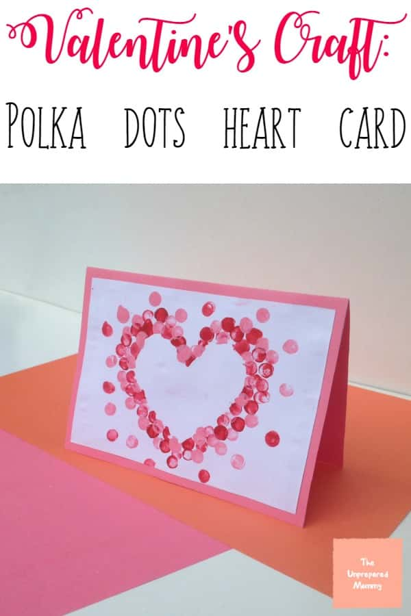 This Polka Dot Heart Card Valentines Craft Is A Great Way For Your Young  Kids To