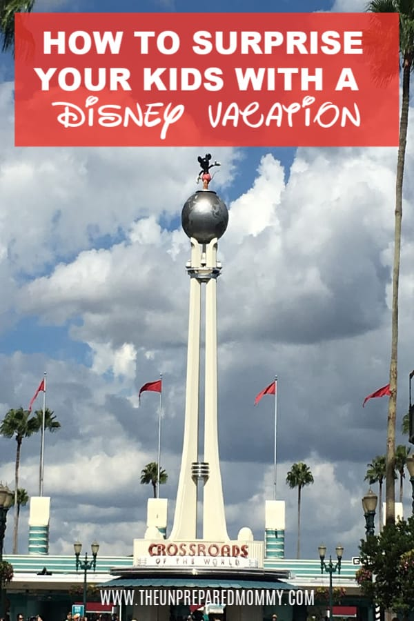 These are super fun ways for you to surprise your kids with a Disney vacation! #disney #disneyvacation #disneytips