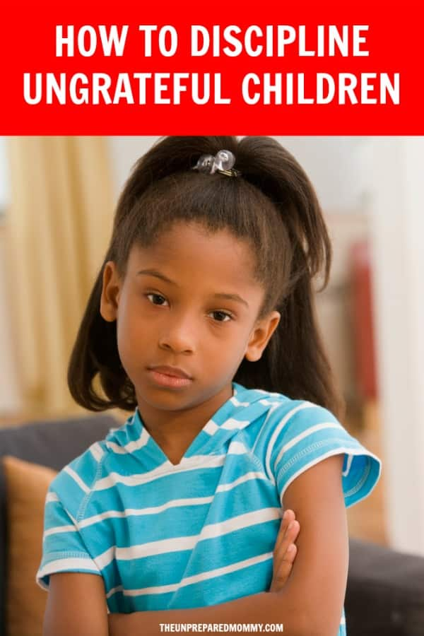 Children may not realize they are being ungrateful in the moment. It is our job, as parents, to help them realize they are being ungrateful and act appropriately. #parenting #kids