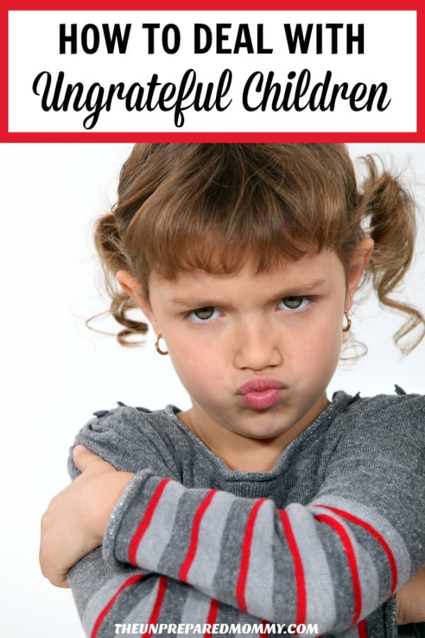 Find out how to handle situations with your ungrateful children without yelling. #parenting #parentingadvice #momsupport