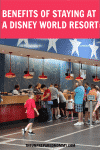 7 Benefits of Staying at a Disney Resort