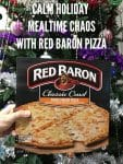 Calm The Holiday Mealtime Chaos With Red Baron Pizza